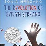 """""""The Revolution of Evelyn Serrano"""" by Sonia Manzano"""